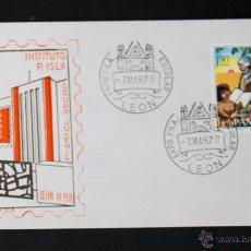 Sellos: SOBRE Y MATASELLO PRIMER DIA - VII EXPOSICION FILATELICA - INSTITUTO PADRE ISLA LEON 1970. Lote 45314027