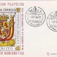Sellos: EJERCITO EXPEDICIONARIO MELILLA XXI EXPOSICION, MALAGA 1972. MATASELLOS EN TARJETA ILUSTRADA.. Lote 21699374