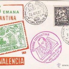 Sellos: DON QUIJOTE CERVANTES SEMANA CERVANTINA, VALENCIA 1967. MATASELLOS Y RARA MARCA ROJA EN SOBRE EG.. Lote 16015730