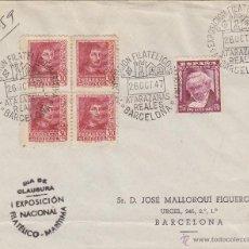 Sellos: SOBRE I EXPOSICION FILATELICO MARITIMA ATARAZANAS REALES BARCELONA 1947 FRANQUEO 844 (4) FERNANDO . Lote 47339026