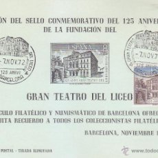 Sellos: GRAN TEATRO DEL LICEO 125 ANIVERSARIO, BARCELONA 1972. MATASELLOS EN HOJA RECUERDO VERDE CLARO.. Lote 50764945