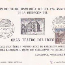 Sellos: GRAN TEATRO DEL LICEO 125 ANIVERSARIO, BARCELONA 1972. MATASELLOS EN HOJA RECUERDO BLANCA.. Lote 50764965
