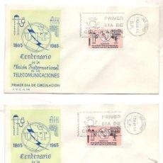 Sellos: LOTE DE 2 SOBRES PRIMER DIA DE CIRCULACION. CENTENARIO DE LA UNION INTERNACIONAL TELECOMUNICACIONES. Lote 51423372