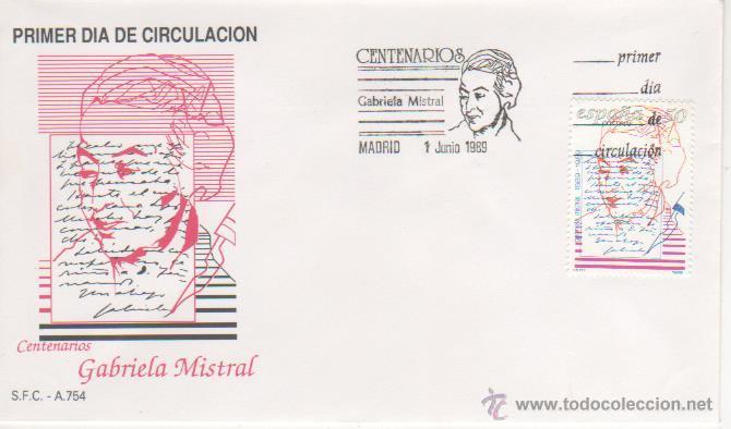 CENTENARIOS. GABRIELA MISTRAL. 1989 (Sellos - Historia Postal - Sello Español - Sobres Primer Día y Matasellos Especiales)