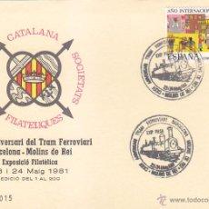 Sellos: TRENES CXXV ANIVERSARI TRAM FERROVIARI BARCELONA MOLINS REI 1981. MATASELLOS FERROCARRIL TARJETA ILU. Lote 53004778