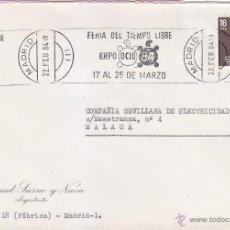 Sellos: FERIA DEL TIEMPO LIBRE EXPO OCIO-84, MADRID 1984. MATASELLOS DE RODILLO EN CARTA COMERCIAL.. Lote 53285680