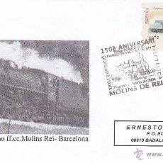 Sellos: TRENES 150 ANIVERSARI TRAM FERROVIARI BARCELONA MOLINS DE REI 2004. MATASELLOS FERROCARRIL EN SOBRE. Lote 53953572