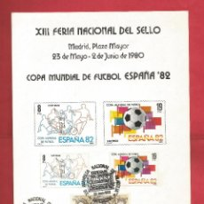 Sellos: COPA MUNDIAL FUTBOL ESPAÑA 82 FERIA DEL SELLO MADRID 1980 MATASELLO EXFILNA 80 BARCELONA FNMT. Lote 54085176