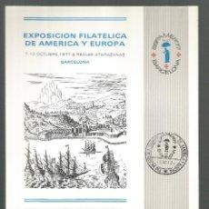 Francobolli: II CENTENARIO CORREO DE INDIAS ESPAMER 1977 BARCELONA EXPOSICION FILATELICA DE AMERICA EUROPA BARCO. Lote 54085307