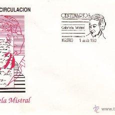 Sellos: SOBRE: 1989 MADRID. CENTENARIOS - GABRIELA MISTRAL. Lote 54713939