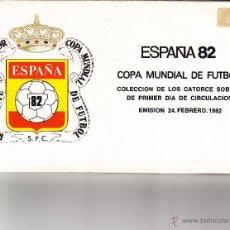 Sellos: SOBRE: 1982 ESPAÑA. COLECCION DE 14 SOBRES CON LAS SEDES DE LA COPA MUNDIAL DE FUTBOL. Lote 54796352