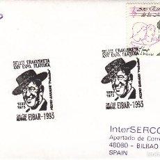Sellos: SOBRE: 1993 EIBAR. EXPOSICION FILATELICA. PEDRO BASAURI. Lote 55156629