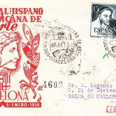 Sellos: SOBRE: 1956 BARCELONA. III BIENAL HISPANO AMERICANA DE ARTE. Lote 56167188