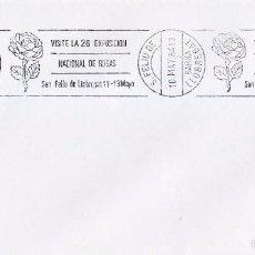 Sellos: VISITE LA 26 EXPOSICION NACIONAL ROSAS, SAN FELIU DE LLOBREGAT 1984 MATASELLOS RODILLO EN SOBRE GMPM. Lote 56620411