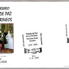 Sellos: MATASELLOS 350 AÑOS TRATADO DE PAZ DE LOS PIRINEOS. IRUN, GUIPUZCOA, PAIS VASCO, 2009. Lote 58343987