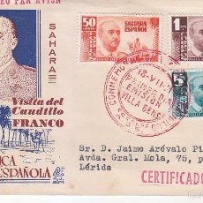 Sellos: SAHARA VISITA DEL GENERAL FRANCO 1951 (EDIFIL 88/90) EN SOBRE PRIMER DIA CIRCULADO DE DP. RARO ASI.. Lote 60050987