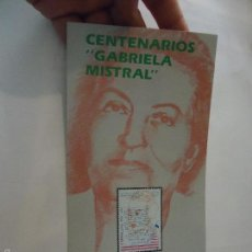 Sellos: FECHA DE EMISION SELLOS ESPAÑA CORREOS AÑO 1989 FOLLETO - CENTENARIO GABRIELA MISTRAL. Lote 60207351