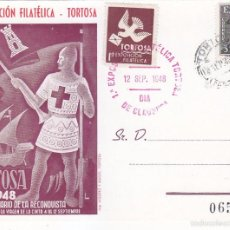 Sellos: RECONQUISTA VIII CENTENARIO I EXPOSICION, TORTOSA (TARRAGONA) 1948. MATASELLOS RARA TARJETA LOTERIA.. Lote 60808459