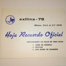 Sellos: EXFILNA 78. BILBAO. HOJA DE RECUERDO OFICIAL, REPRODUCCION DE SELLOS TEMA VASCO . Lote 61006887