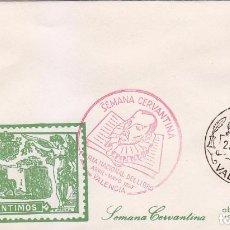 Sellos: DON QUIJOTE CERVANTES SEMANA CERVANTINA, VALENCIA 1967. MATASELLOS Y RARA MARCA ROJA SOBRE ILUSTRADO. Lote 31595471