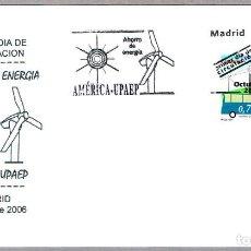 Sellos: MATASELLOS PRIMER DIA - AHORRO DE ENERGIA - AMERICA-UPAEP. MADRID 2006. Lote 72152471