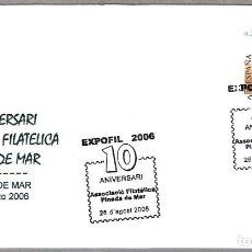 Sellos: MATASELLOS 10 AÑOS ASOCIACION FILATELICA DE PINEDA DE MAR, BARCELONA, 2006. Lote 73537167