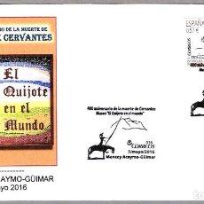 Sellos: MATASELLOS 400 AÑOS MUERTE MIGUEL DE CERVANTES. MUSEO QUIJOTE. MENCEY ACAYMO-GÜIMAR, CANARIAS, 2016. Lote 74076827