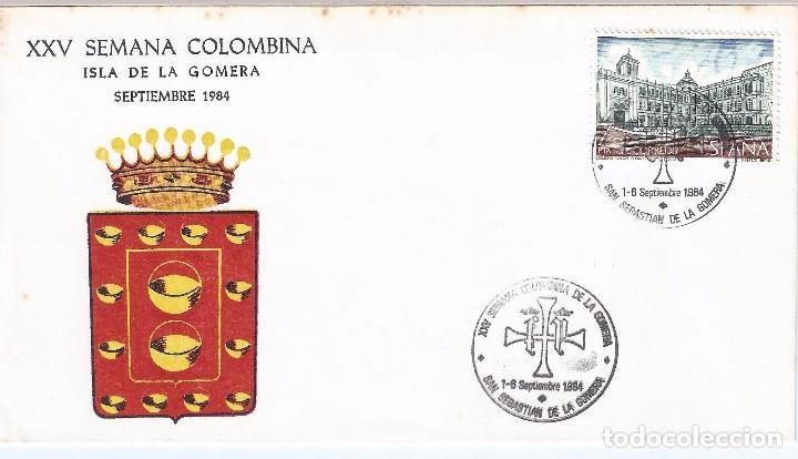 XXV SEMANA COLOMBINA. ISLA DE LA GOMERA. SOBRE Y MATASELLOS CONMEMORATIVO. 1-6 SEPTIEMBRE 1984. (Sellos - Historia Postal - Sello Español - Sobres Primer Día y Matasellos Especiales)