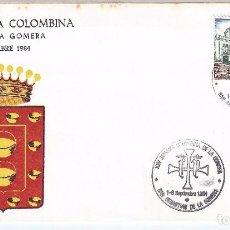 Sellos: XXV SEMANA COLOMBINA. ISLA DE LA GOMERA. SOBRE Y MATASELLOS CONMEMORATIVO. 1-6 SEPTIEMBRE 1984.. Lote 76202819