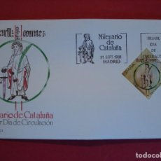 Sellos: SOBRE PRIMER DIA - MILENARIO DE CATALUÑA - MATASELLOS - MADRID 1988.. R-5013. Lote 78826113