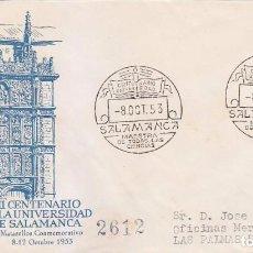 Sellos: VII CENTENARIO UNIVERSIDAD SALAMANCA, SALAMANCA 1953. MATASELLOS EN SOBRE CIRCULADO ALFIL. RARO ASI.. Lote 88395136