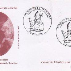 Timbres: TU SELLO JUAN DE LA COSA V JORNADAS DESCUBRIMIENTO, PALOS FRONTERA (HUELVA) 2009 MATASELLOS MUY RARO. Lote 88914132