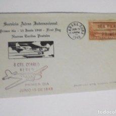 Sellos: SOBRE PRIMER DIA - SERVICIO AEREO INTERNACIONAL 1948 - CORREO HABANA CUBA. Lote 97260131