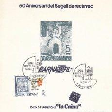 Sellos: EDIFIL 2549, SELLO RECARGO DE EXPOSICION DE BARCELONA, PRIMER DIA BARNAFIL EN HOJA RECUERDO. Lote 97599187