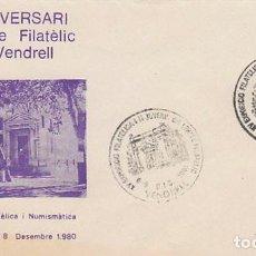 Sellos: AÑO 1980, 30 ANIVERSARIO DEL CIRCULO FILATELICO DE VENDRELL (TARRAGONA), SOBRE OFICIAL NUMERADO. Lote 97601891