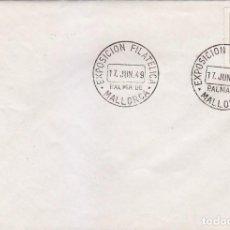Sellos: EXPOSICION FILATELICA, PALMA DE MALLORCA (BALEARES) 17 JUNIO 1949. MATASELLOS EN SOBRE.. Lote 98505747