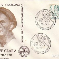 Sellos: EDIFIL 2457, CENTº DE JOSEP CLARA (ESCULTOR) PRIMER DIA ESPECIAL BARCELONA 28-2-1978 EDICION OFICIAL. Lote 98867127