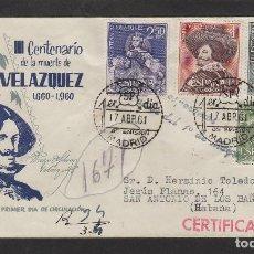 Sellos: Nº ED 1340/3 AÑO 1961 - III CENTENARIO VELÁZQUEZ -SOBRE PRIMER DÍA CIRCULADO LLEGADA CUBA . D.P.. Lote 102379683