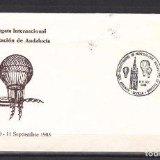 Sellos: ,,,1983 SEVILLA 9-11/9 ILUSTRADO, MATº SIN SELLO GLOBO, BICENTENARIO MONTGOLFIER-AEROPUERTO TABLADA. Lote 103637415