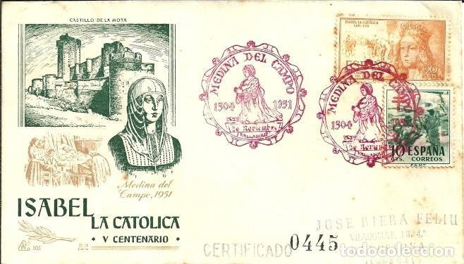 SOBRE PRIMER DÍA - V CENTENARIO DE ISABEL LA CATÓLICA - MEDINA DEL CAMPO - 1951 (Sellos - Historia Postal - Sello Español - Sobres Primer Día y Matasellos Especiales)