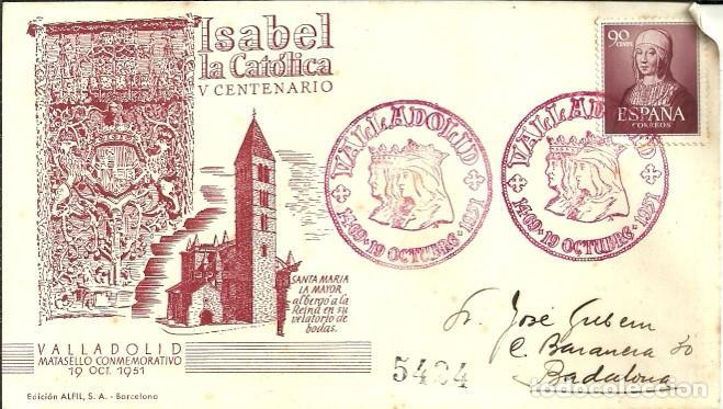 SOBRE PRIMER DÍA - V CENTENARIO DE ISABEL LA CATÓLICA - VALLADOLID - 1951 (Sellos - Historia Postal - Sello Español - Sobres Primer Día y Matasellos Especiales)