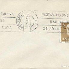 Sellos: 1978. SPAIN. BARCELONA. RODILLO/SLOGAN VISITAD EXPOMÓVIL'78. COCHES/CARS. AUTOMÓVILES/AUTOMOBILES.. Lote 108941383