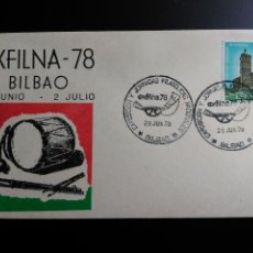 Sellos: SOBRE. EXFILNA 78. EXPOSICIÓN Y JORNADAS FILATÉLICAS NACIONALES. MATASELLO DE BILBAO. 1978.. Lote 112161603