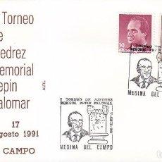 Sellos: AJEDREZ I TORNEO MEMORIAL PEPIN PALOMAR, MEDINA DEL CAMPO 1991. RARO MATASELLOS EN SOBRE DE ALFIL.. Lote 113330083