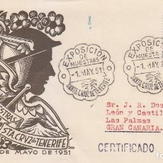 Selos: EXPOSICION DE MUESTRAS, SANTA CRUZ DE TENERIFE (CANARIAS) 1951. RARO MATASELLOS SOBRE CIRCULADO EG. . Lote 114245647