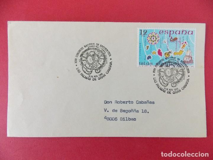 SOBRE, XVIII CONGRESO NACIONAL ARQUEOLOGIA - LAS PALMAS DE GRAN CANARIA - 16 NOV 1985 - .... R-8659 (Sellos - Historia Postal - Sello Español - Sobres Primer Día y Matasellos Especiales)