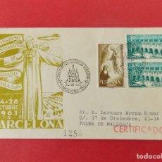 Sellos: SOBRE, CONGRESO INTERN. SAGRADO CORAZON - AÑO 1961 - BARCELONA - CIRCULADO .... R-8765. Lote 116334259
