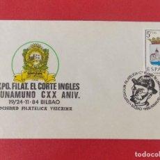 Sellos: SOBRE, I EXPO FILATELICA EL CORTE INGLES- M. UNAMUNO - MATASELLOS BILBAO -19/24 NOV. 1984... R-8798. Lote 117428539