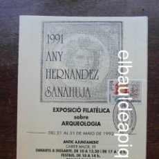 Sellos: EXPOSICIO FILATELICA SOBRE ARQUEOLOGIA. 1992. MATASELLOS 1991 ANY HERNANDEZ SANAHUJA. TARRAGONA. Lote 118339939