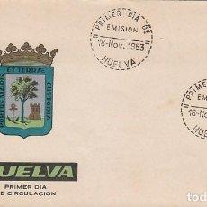 Sellos: EDIFIL 1491, ESCUDO DE HUELVA, PRIMER DIA MATASELLO DE HUELVA DEL AÑO 1963 SOBRE DE ARRONIZ. Lote 119199675